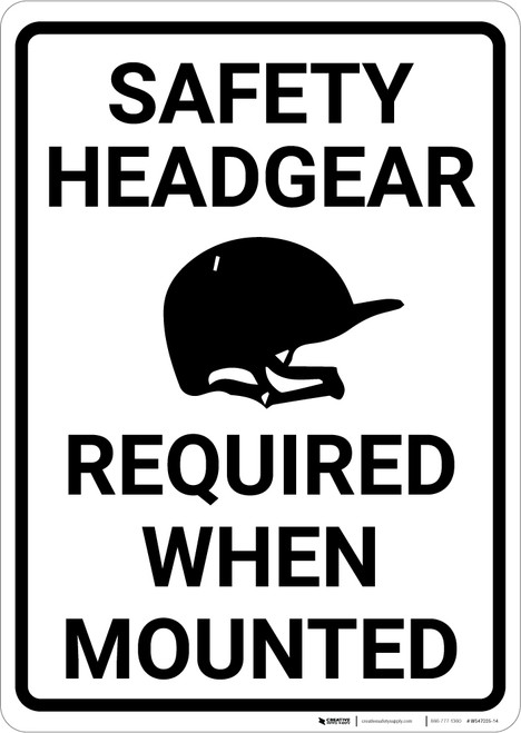 Safety Headgear Required When Mounted - Horse Riding - Wall Sign