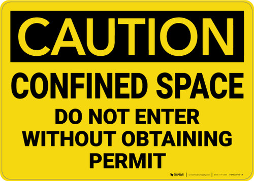 Caution: Confined Space Do Not Enter Without Obtaining Permit - Wall Sign