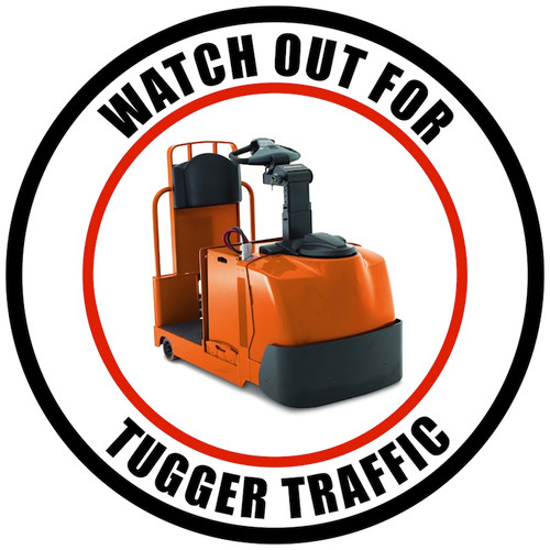 Watch Out For Tugger Traffic - Floor Sign