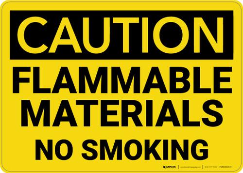 Caution: Flammable Materials No Smoking - Wall Sign