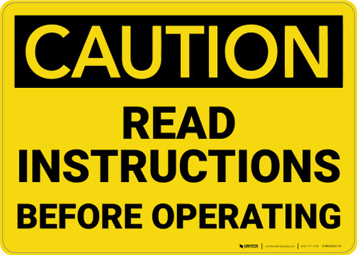 Caution: Read Instructions Before Operating - Wall Sign