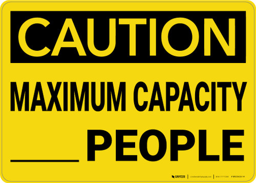 Caution: Maximum Capacity People - Wall Sign