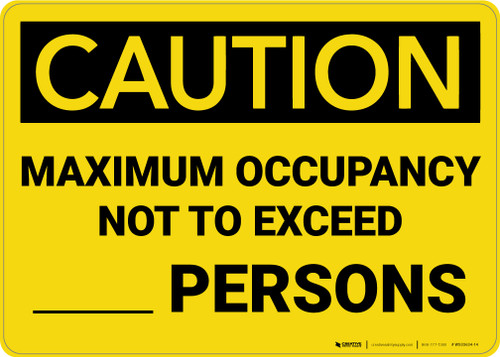 Caution: Maximum Occupancy Not to Exceed - Wall Sign