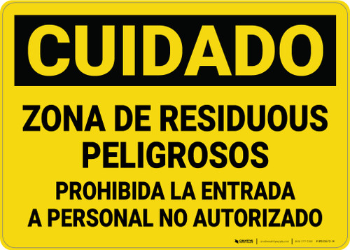 Caution: Hazardous Waste Area Keep Out Spanish - Wall Sign