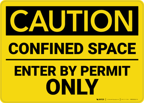 Caution: Confined Space Enter by Permit Only - Wall Sign