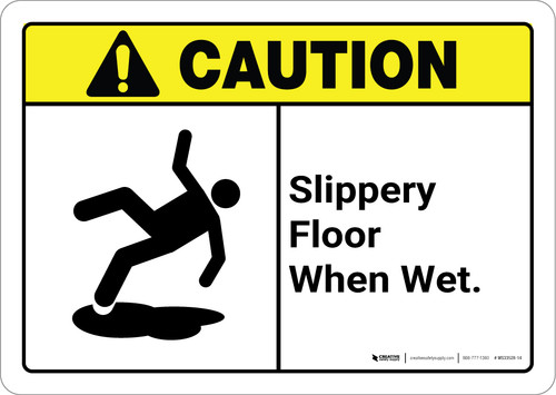 Caution: Slippery Floor When Wet with Graphic ANSI - Wall Sign