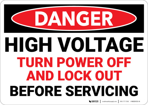 Danger: High Voltage Turn Power Off and Lock Out - Wall Sign
