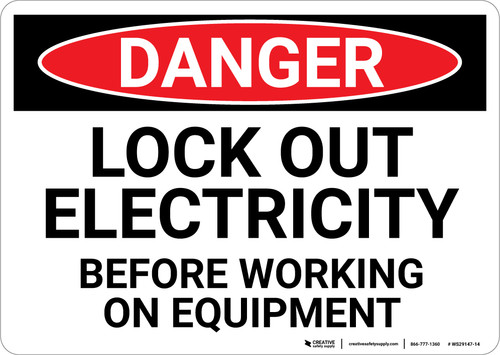 Danger: Lock Out Electricity before Working on Equipment - Wall Sign