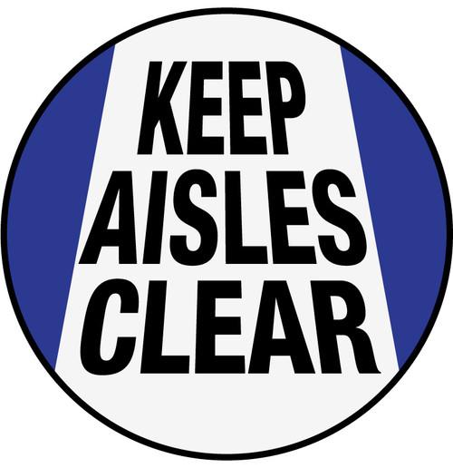 Keep Aisles Clear - Floor Sign