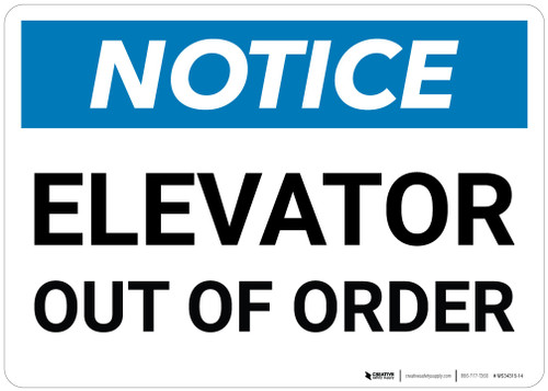 Notice: Elevator Out Of Order - Wall Sign