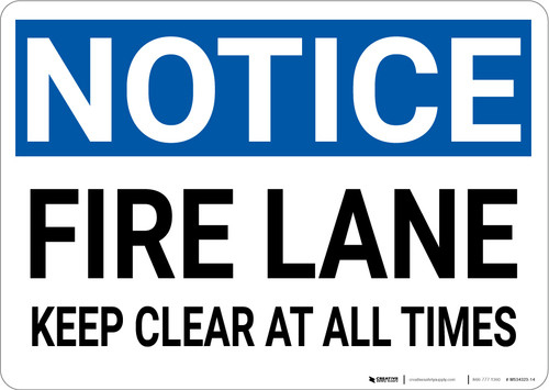Notice: Fire Lane Keep Clear - Wall Sign
