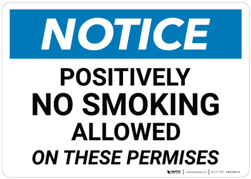 Notice: No Smoking Sign Allowed On These Premises - Wall Sign