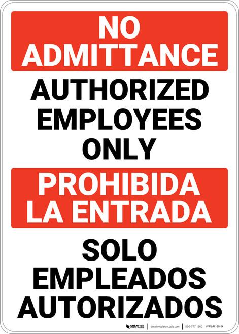Admittance Authorized Employees Bilingual Spanish - Wall Sign