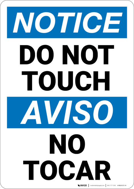 Notice: Do Not Touch No Tocar Bilingual Spanish - Wall Sign