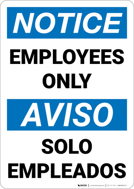 Notice: Employees Only Bilingual Spanish - Wall Sign