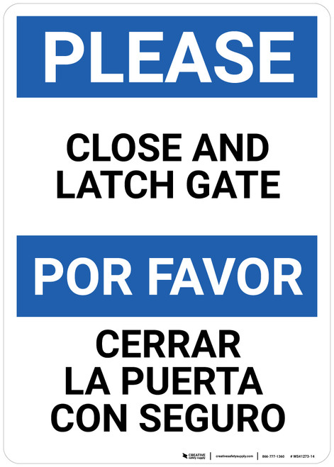 Please:Close And Latch Gate Bilingual Spanish - Wall Sign