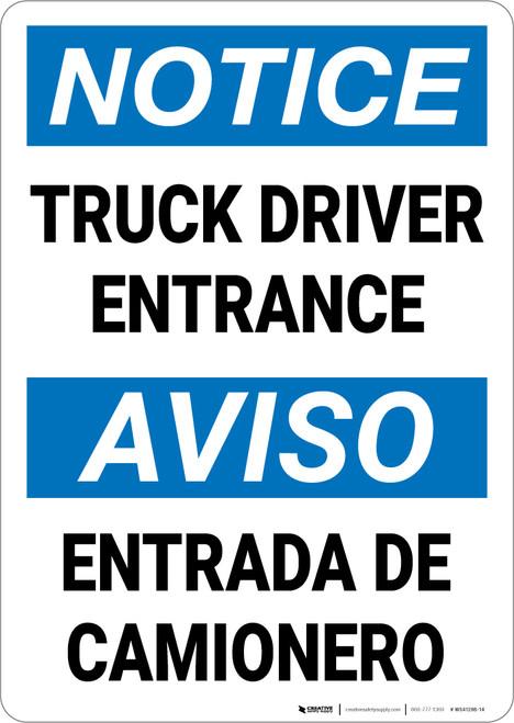 Notice: Truck Driver Entrance Entrada De Camionero Bilingual Spanish - Wall Sign