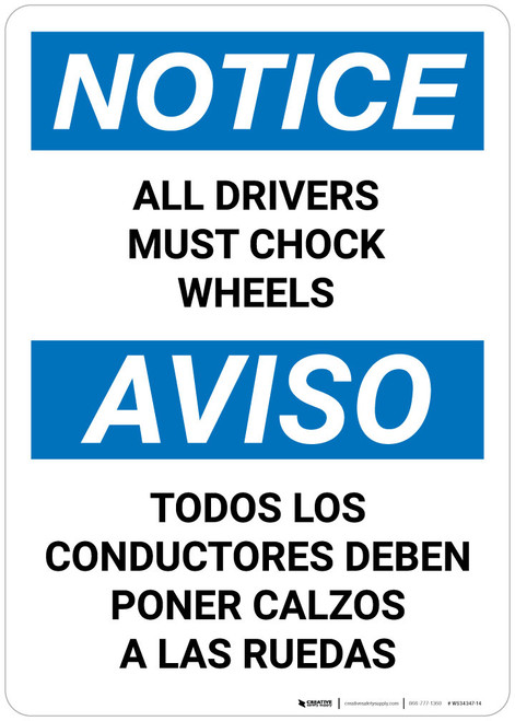 Notice: All Drivers Must Chock Wheels Bilingual Spanish - Wall Sign
