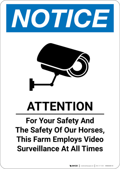 Notice: Farm Employs Video Surveillance at All Times - Wall Sign