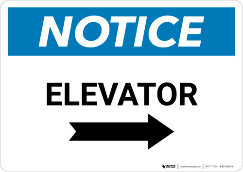 Notice: Elevator With Right Arrow - Wall Sign