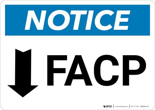 Notice: FACP Down Arrow - Wall Sign