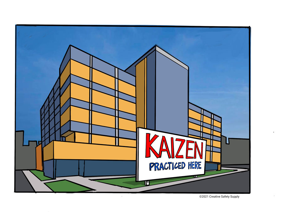 Illustration of building with sign in front reading, Kaizen Practiced Here