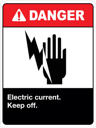 Danger Electric Current Keep Off Wall Sign
