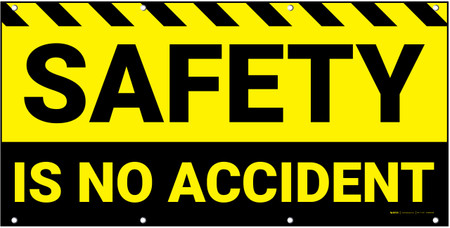 Safety Is No Accident Black Yellow Banner Creative