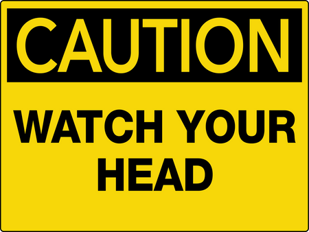 Caution Watch Your Head Wall Sign