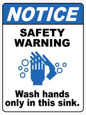 Notice Safety Warning Wash Hands Only In This Sink Floor Sign