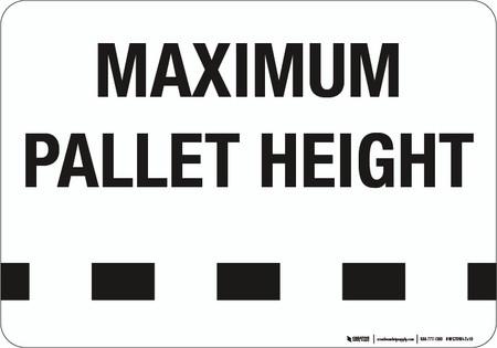 Maximum Pallet Height Wall Sign