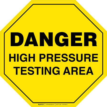 Danger High Pressure Testing Area Floor Sign Creative