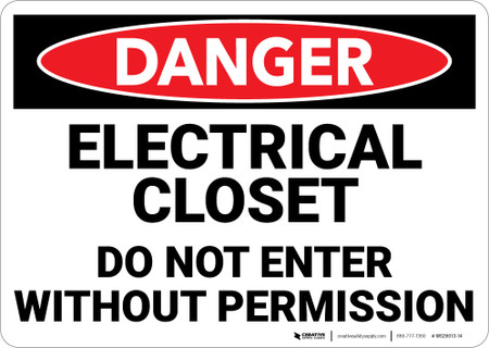 Danger: Electrical Closet Do Not Enter Without Permission ...