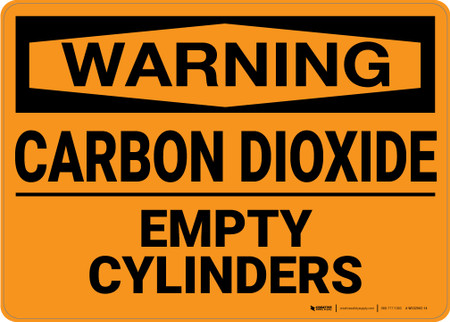Warning Carbon Dioxide Empty Cylinders Wall Sign