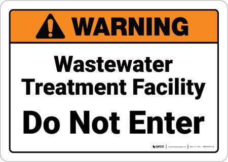 Warning Wastewater Treatment Facility Do Not Enter Wall