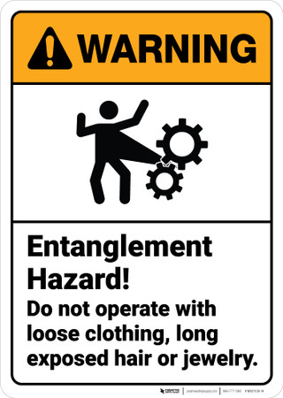 Warning Entanglement Hazard Dont Operate Loose Clothing