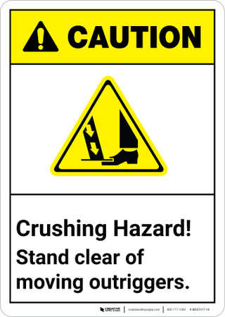 Caution Crushing Hazard Stand Clear Of Moving Outriggers