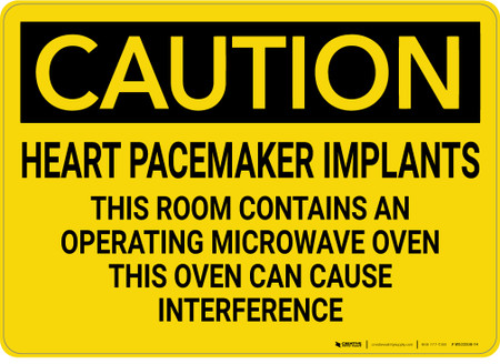 Caution Heart Pacemaker Implants Room Contains Microwave
