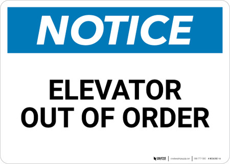 Notice Elevator Out Of Order Landscape Wall Sign