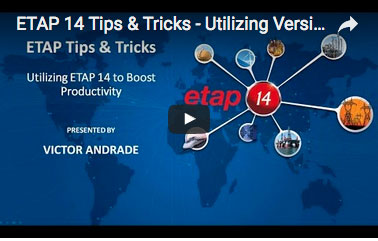 video: ETAP 14 Tips and Ticks