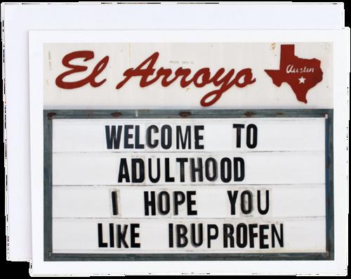 Welcome to Adulthood Card