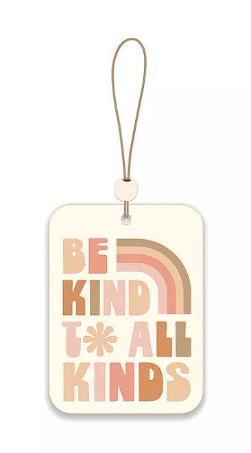 Be Kind To All Kinds  Car Air Freshener