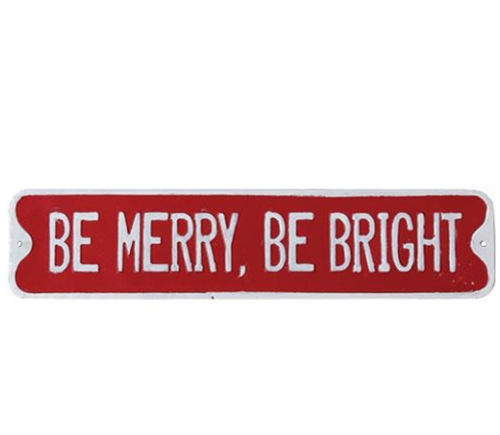 Be Merry, Be Bright Street Sign