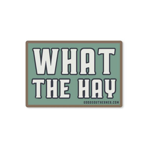 What The Hay Sticker
