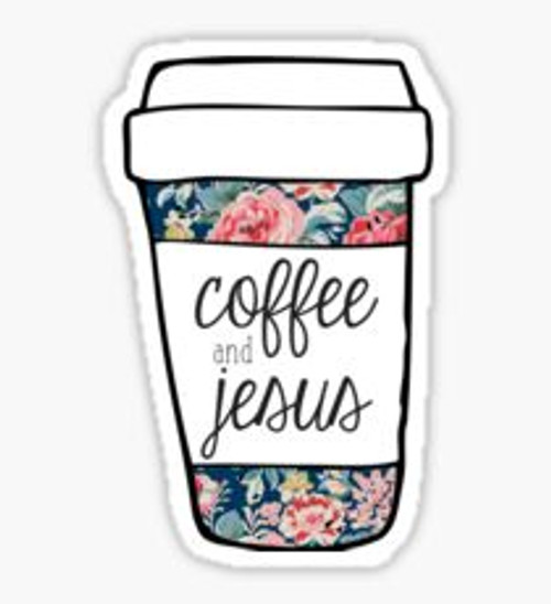 Coffee And Jesus Floral Sticker