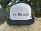 I Am The WIld Flat Bill Hat in White & Black