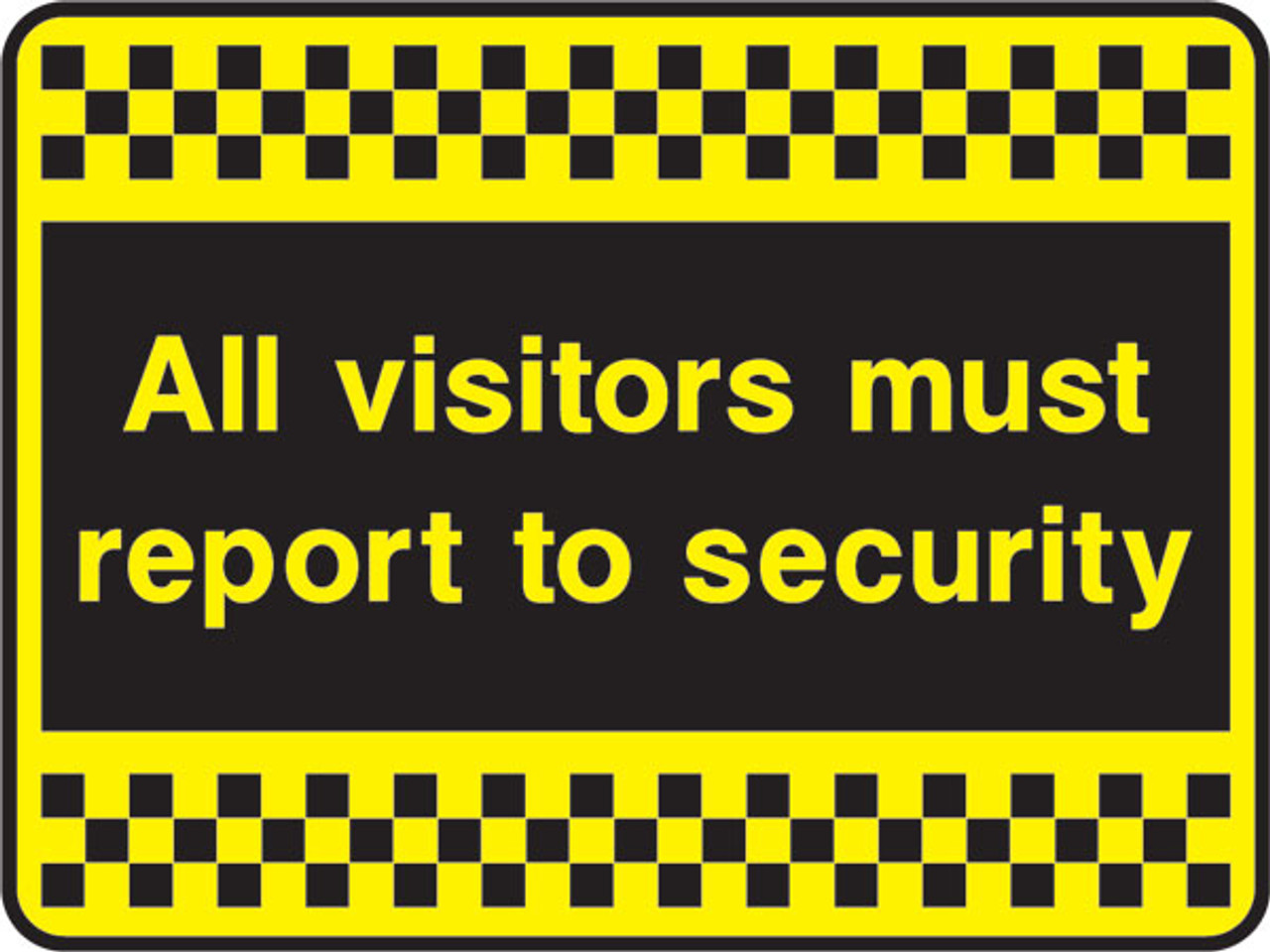 All visitors must report to security