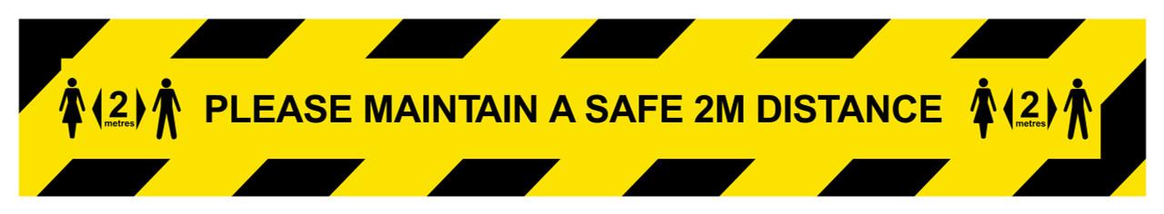 Please Maintain A Safe 2M Distance