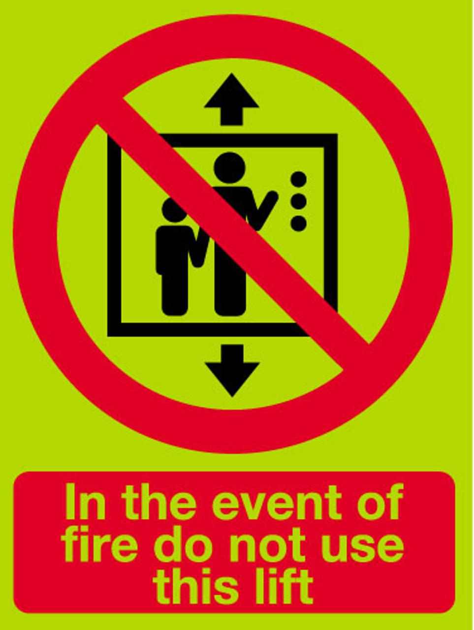 Do not use lift sign photoluminescent
