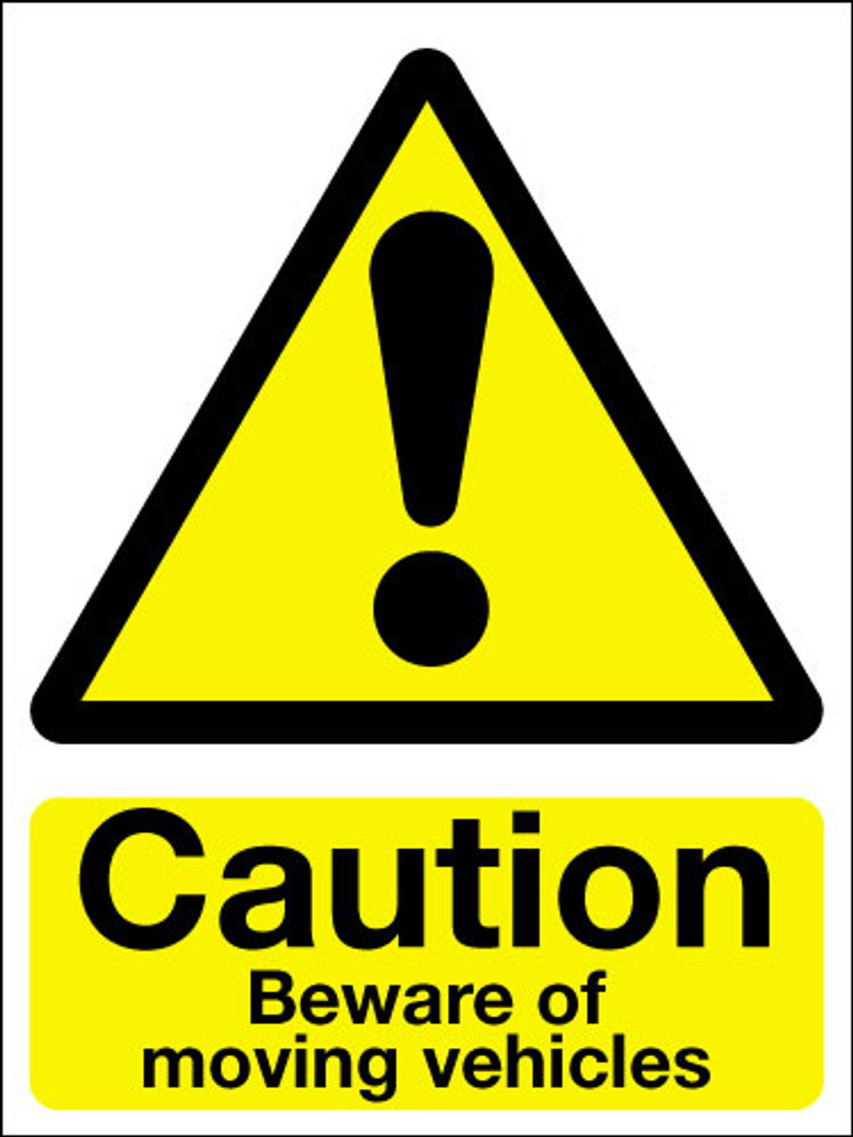 Caution beware of moving vehicles sign